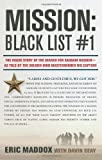 Mission: Black List #1: The Inside Story of the