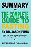 Summary of The Complete Guide to Fasting By