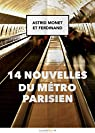 14 nouvelles du métro parisien par Monet
