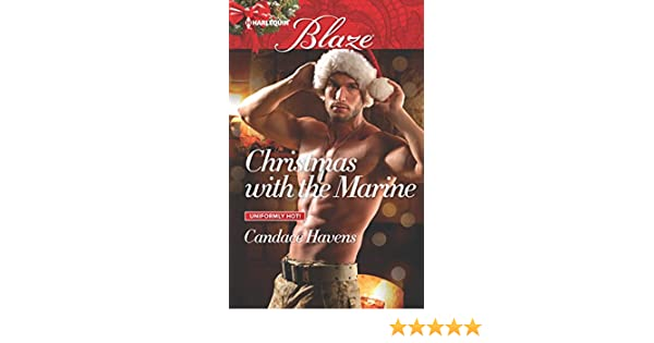 Christmas With The Marine Uniformly Hot Candace Havens
