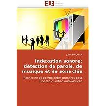 INDEXATION SONORE  DETECTION DE PAROLE  DE MU