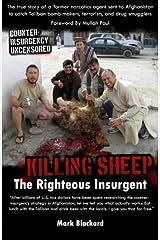 Killing Sheep: The Righteous Insurgent: Killing Sheep: The Righteous Insurgent Paperback