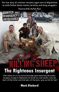 Killing Sheep: The Righteous Insurgent: Killing Sheep: The Righteous Insurgent