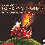 Das Schicksal der Zwerge (Die Zwerge 4) | Markus Heitz