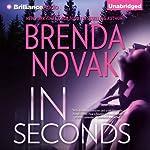In Seconds: Bulletproof Trilogy, Book 2   Brenda Novak