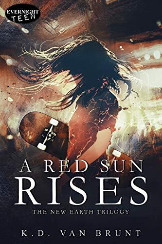 A RED SUN RISES by K.D.  Van Brunt