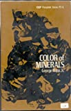 img - for Color of minerals (Earth Science Curriculum Project pamphlet series) book / textbook / text book