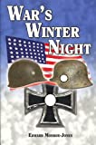 War's Winter Night, Monroe_Jones, Edward, 0974134368