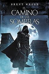 El camino de las sombras (El Ángel de la Noche 1) (Spanish Edition)