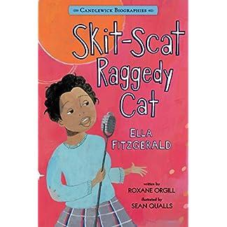 Skit-Scat Raggedy Cat: Candlewick Biographies: Ella Fitzgerald