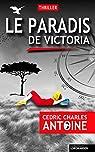 Le paradis de Victoria par Antoine