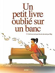 vignette de 'Un petit livre oublié sur un banc. 2 (Mig)'