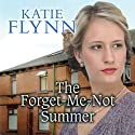 The Forget-Me-Not Summer Audiobook by Katie Flynn Narrated by Anne Dover