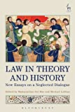 img - for Law in Theory and History: New Essays on a Neglected Dialogue book / textbook / text book