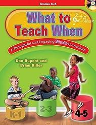 What to Teach When - Grades 4-5: A Thoug...
