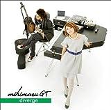 diverge(初回限定盤)(DVD付)(mihimaru GT)