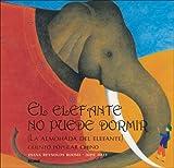 El Elefante No Puede Dormir, Diana Reynolds Roome, 8498010160