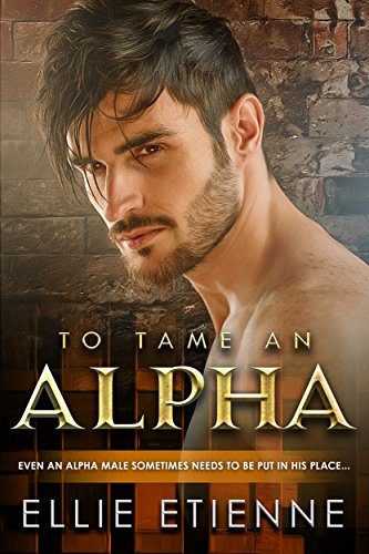 Search : To Tame An Alpha (BWWM Romance Book 1)
