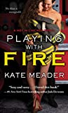 Playing with Fire (Hot In Chicago series Book 2)