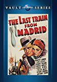 The Last Train From Madrid