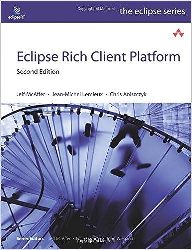 Eclipse Rich Client Platform Mcaffer Jeff Lemieux Jeanmichel Aniszczyk Chris 9780321603784 Amazon Com Books