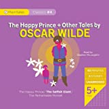 The Happy Prince and Other Tales by Oscar Wilde (PlainTales Classics)