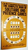 img - for The Complete Book of Solitare and Patience Games book / textbook / text book