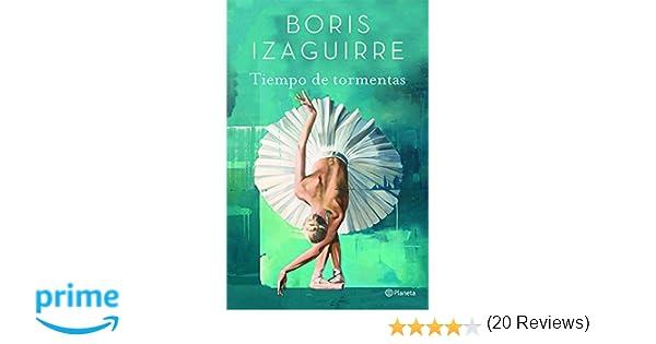 Tiempo de Tormentas: Amazon.es: Izaguirre: Libros