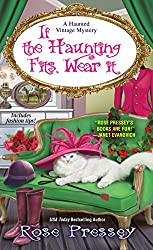 If the Haunting Fits, Wear It (A Haunted Vintage Mystery)