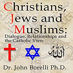 Christians, Jews and Muslims
