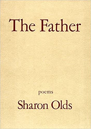 looking at my father by sharon olds