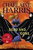 Dead And Gone: A Sookie Stackhouse Novel (Sookie Stackhouse/True Blood)