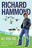 As You Do..., Richard Hammond, 0297855328