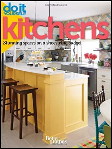 Do It Yourself: Kitchens: Stunning Spaces On A Shoestring Budget (Better  Homes And Gardens) (Better Homes And Gardens Home): Better Homes And Gardens:  ...