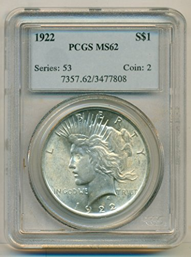 1922 Peace Silver Dollar MS62 PCGS