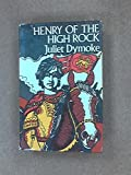 img - for Henry of the High Rock book / textbook / text book