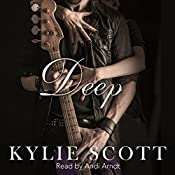 Deep: Stage Dive, Book 4 | Kylie Scott
