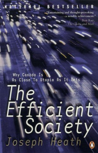 The Efficient Society: Why Canada Is As Close To Utopia As It Gets
