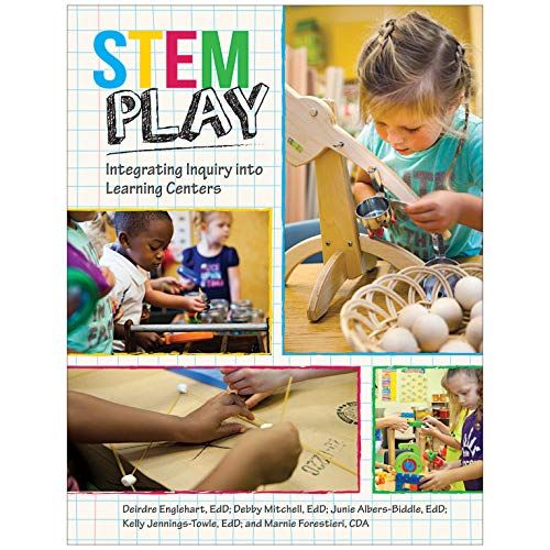 Stem Play: Integrating Inquiry Into Learning Centers Early Learning Center Books