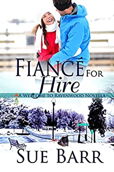 Fiance for Hire (Welcome to Ravenwood) by [Barr, Sue]