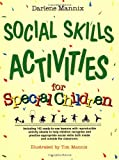 Social Skills Activities for Special Children, Darlene Mannix, 0876288689