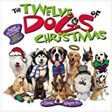 The Twelve Dogs of Christmas Board Book [With CD][ THE TWELVE DOGS OF CHRISTMAS BOARD BOOK [WITH CD] ] by Kragen, Emma (Author) Sep-01-01[ Hardcover ]