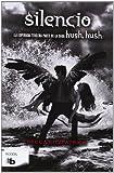 Silencio (Hush, Hush 3) (Hush, Hush Saga) (Spanish Edition)