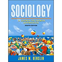 VangoNotes for Sociology: A Down-to-Earth Approach, 8/e Audiobook by James M. Henslin Narrated by Brett Barry, Alyson Silverman
