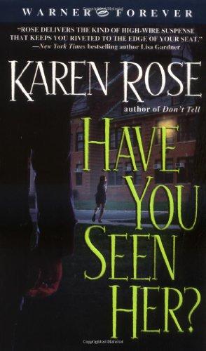 Have You Seen (Karen Rose)