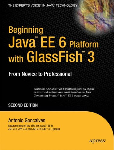 Beginning Java EE 6 with GlassFish 3 (Expert's Voice in Java Technology) by Brand: Apress