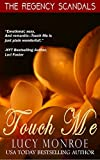 Touch Me (Langley Family Trilogy Book 1)