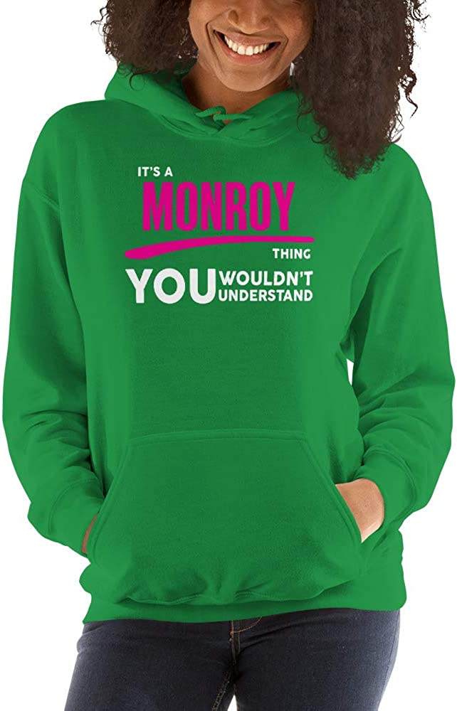 You Wouldnt Understand PF meken Its A MONROY Thing