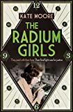 """The Radium Girls - They Paid with Their Lives. The Final Fight Was for Justice."" av Kate Moore"