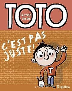 """Afficher """"La vraie vie de Toto n° 5 C'est pas juste !"""""""